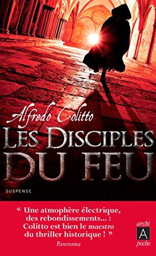 Les disciples du feu par Alfredo Colitto