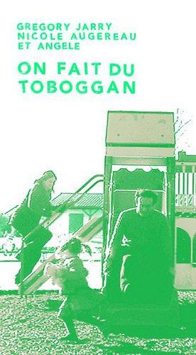 On fait la course - on fait du toboggan par Grégory Jarry, Nicole Augereau