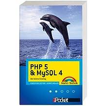 PHP 5 & MySQL 4: Der leichte Einstieg (Office Einzeltitel)
