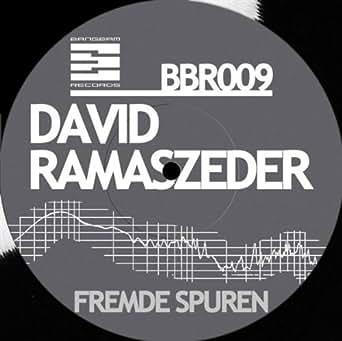 David Ramaszeder - Fremde Spuren