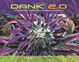 Dank 2.0: The Quest for the Very Best Marijuana Continues