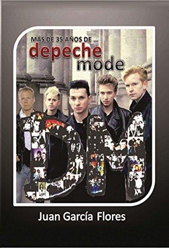 Más de 35 años de... Depeche Mode por Juan García Flores
