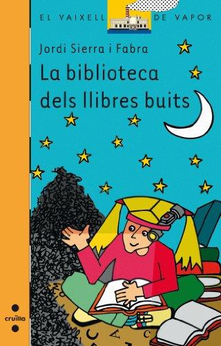 La biblioteca dels llibres buits (eBook-ePub) (Barco de Vapor Naranja) por Jordi Sierra i Fabra