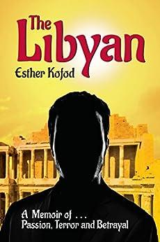 The Libyan (English Edition) von [Kofod, Esther]