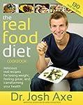 The Real Food Diet Cookbook: Gluten-F...