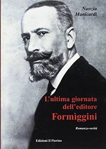 L'ultima giornata dell'editore Formggini