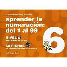 Aprender La Numeración Del 1 Al 99. Nivel 6 (Estimular Y Aprender)