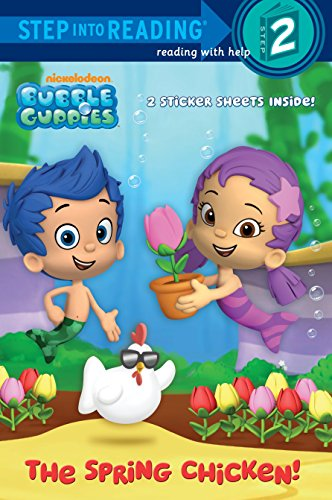 Bubble Guppies: The Spring Chicken! (Bubble Guppies: Step into Reading, Step 2) por Random House