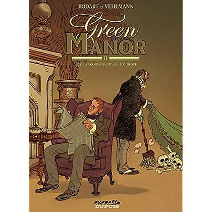 Green manor, tome 2 : L'Inconvenient d'être mort
