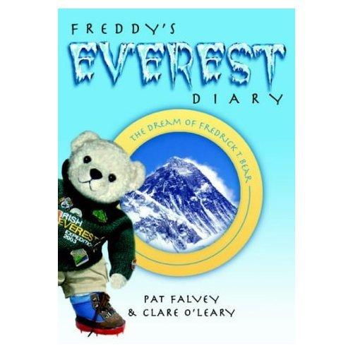 Freddy's Everest Diary: The Dream of Fredrick T Bear por Pat Falvey
