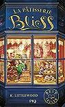 La pâtisserie Bliss - tome 1 par Littlewood