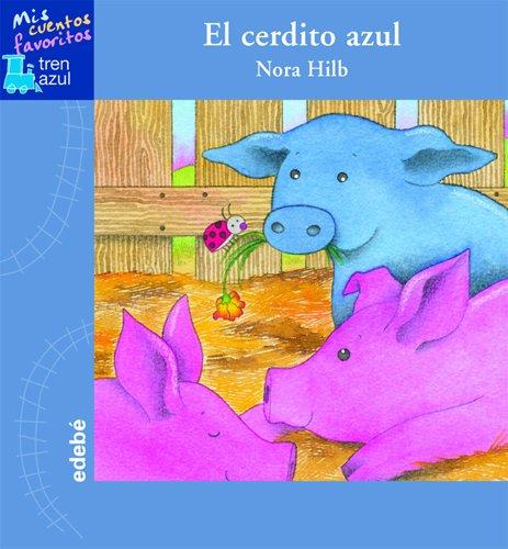 EL CERDITO AZUL (TREN AZUL: MIS CUENTOS FAVORITOS)