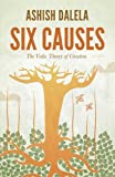 Six Causes: The Vedic Theory of Creation