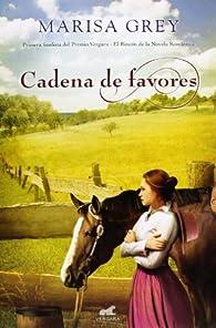 Cadena De Favores par Marisa Grey