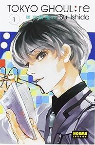 Tokyo Ghoul:re 1 par Sui Ishida