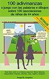100 adivinanzas o juego con las palabras e dibujos sobre 100 asociaciones de niños de 4+ años