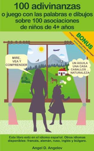 Portada del libro 100 adivinanzas o juego con las palabras e dibujos sobre 100 asociaciones de niños de 4+ años