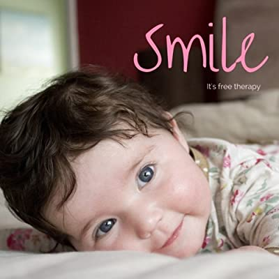 Smile. It's free therapy: The Uplifting Photo Book of People All Smiling for No Good Reason, plus Positive Quotes, Thoughts, & Encouraging Words that ... Volume 1 (Inspiring Coffee Table Book Gift) - low-cost UK light store.