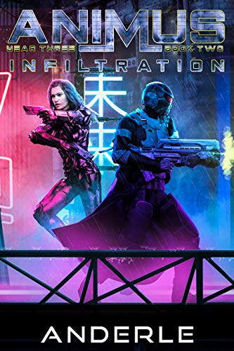 Infiltration (Animus Book 8) (English Edition)