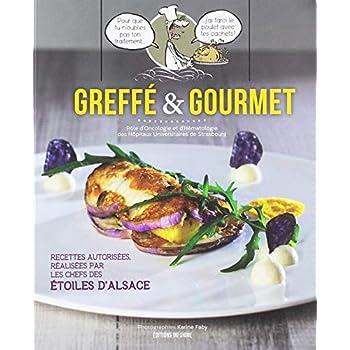 Greffé et gourmet : Recettes gourmandes