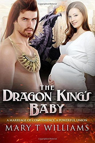 the-dragon-kings-baby-a-paranormal-marriage-of-convenience-romance-by-mary-t-williams-2015-09-02