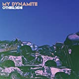 My Dynamite: Otherside (Audio CD)
