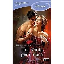 Una verità per il duca (I Romanzi Classic) (The Rules of Scoundrels (versione italiana) Vol. 3)