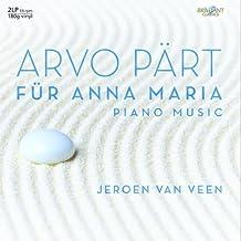 Pärt, Arvo : Für Anna Maria, Oeuvres pour Piano (2 Vinyles Lp)