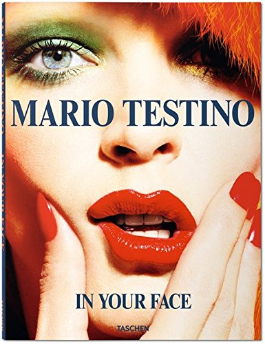 Mario Testino: In Your Face por Mario Testino