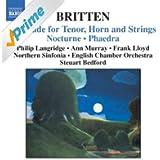 Britten: Serenade, Op. 31 / Nocturne, Op. 60 / Phaedra, Op. 93