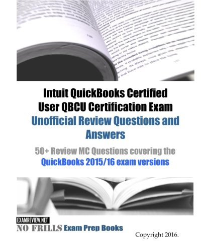 Intuit quickbooks the best amazon price in savemoney intuit quickbooks certified user qbcu certification exam unofficial review questions and answers 50 review fandeluxe Gallery