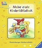 Meine erste Kinderbibliothek: Ravensburger Bücherschatz