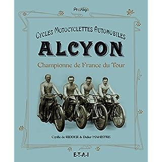 Cycles Motocyclettes Automobiles Alcyon : Championne de France du Tour