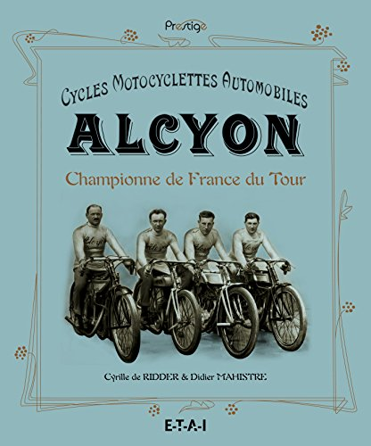 Cycles Motocyclettes Automobiles Alcyon : Championne de France du Tour