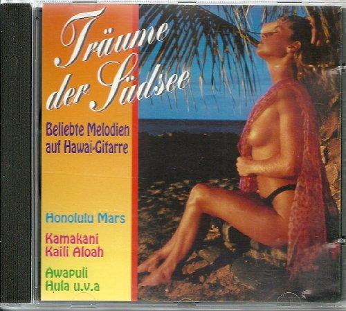Träume der Südsee - Beliebte Melodien auf Hawaii-Gitarre
