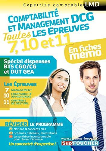 DCG Compta Management : Toutes les révisions de l'UE 7, 10,11 - Spécial dispense BTS CG et DUT GEA par Alain Burlaud