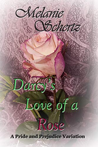 Darcy's Love of a Rose (English Edition)