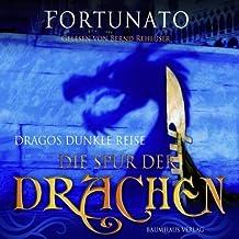 Dragos Groáe Reise-Die Spur Der Drachen