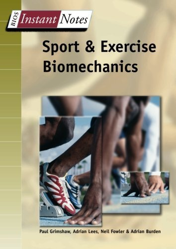 Instant Notes Sports & Exercise Biomechanics by Paul Grimshaw (2006-08-11)