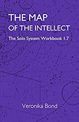 The Map of the Intellect: The Solo System Workbook 1.7 (The Solo System Workbooks 1 7) (English Edition)