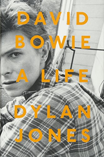 David Bowie: A Life por Dylan Jones