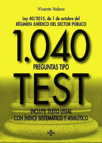 1040 Preguntas Tipo Test (Derecho - Práctica Jurídica)