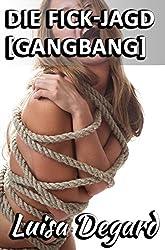Die Fick-Jagd [GangBang]