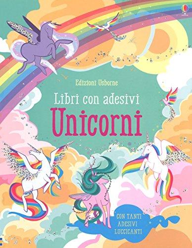 Unicorni. Con adesivi. Ediz. a colori