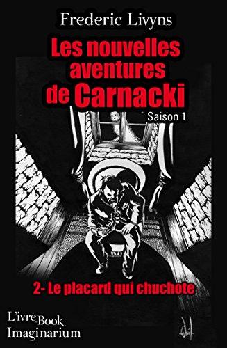 Le placard qui chuchote (Les nouvelles aventures de Carnacki - Saison 1)