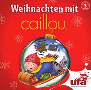 weihnachten mit caillou audio caillou musik. Black Bedroom Furniture Sets. Home Design Ideas