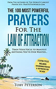 Prayer the 100 most powerful prayers for the law of attraction 2