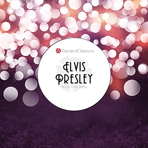 Peace in the Valley (Christmas with Elvis Presley)