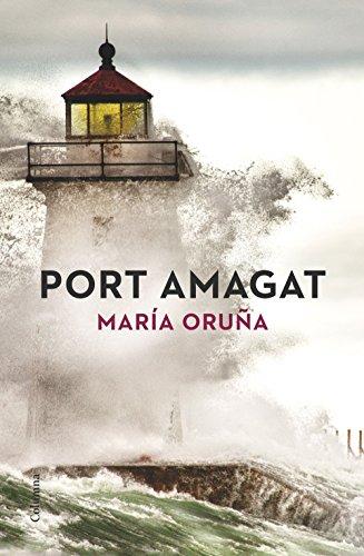 Port amagat (Catalan Edition) por María Oruña