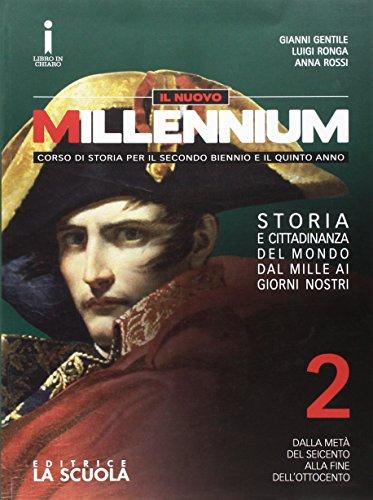 Il nuovo Millennium. Per le Scuole superiori. Con e-book. Con espansione online: 2